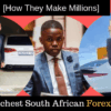 Top 5 Richest South African Forex traders[How They Make Millions]